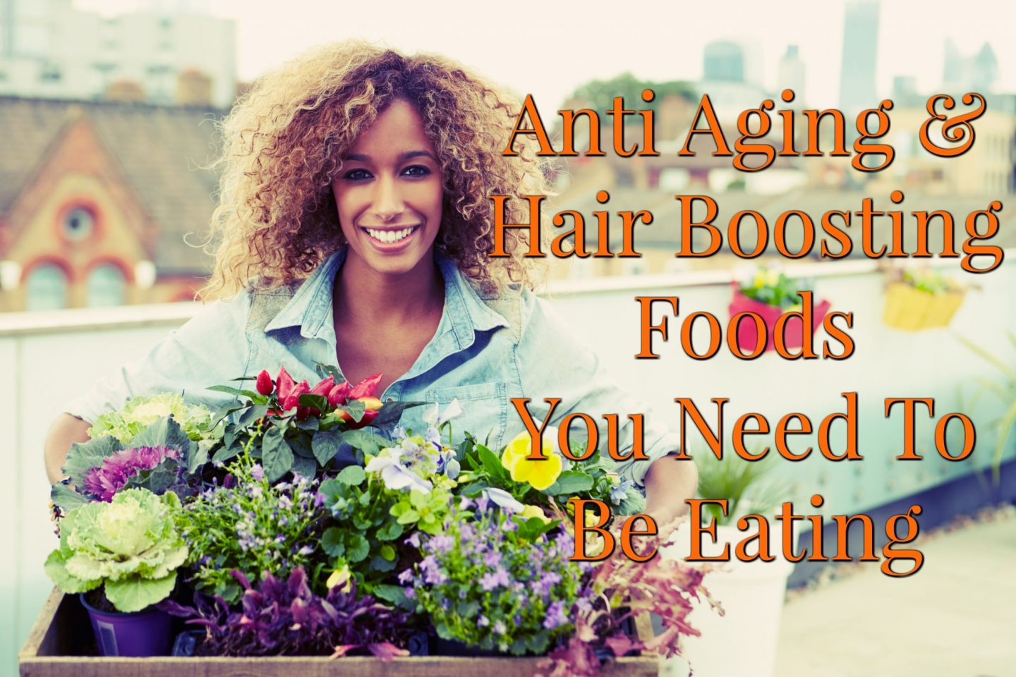 Fight The Aging Process With Anti Aging & Hair Strengthening Foods That You Need To Be Eating. From Olive Oil to Plant Milks, taking on problem with nature.