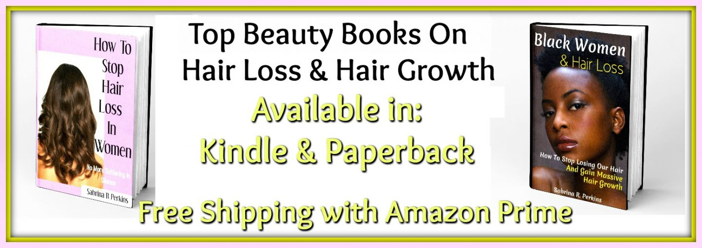Top Beauty Books on Hair Loss & Hair Growth available in Kindle and paperback.