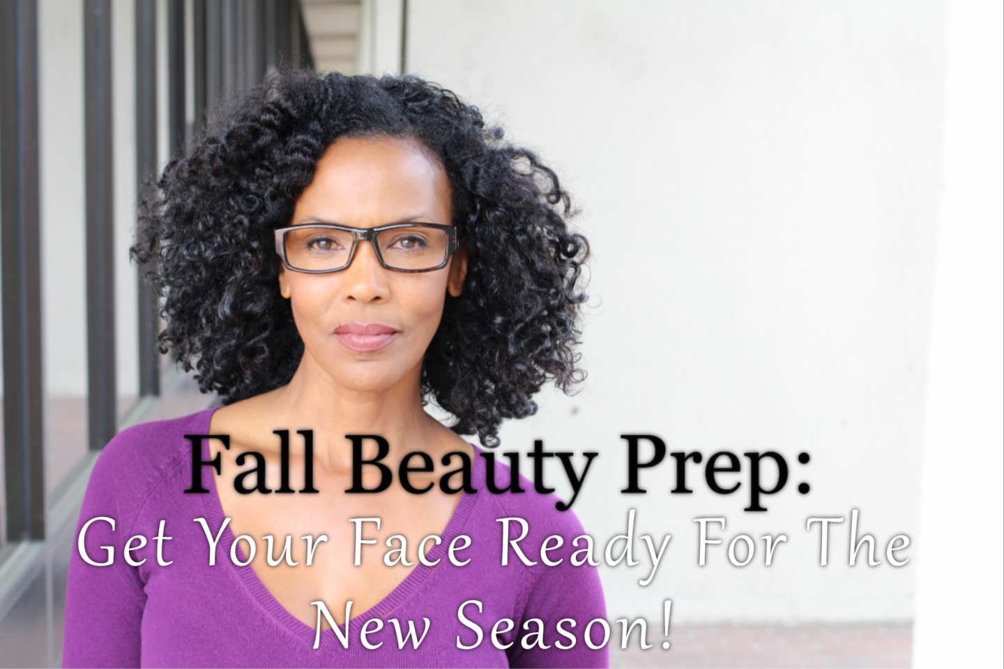Fall beauty prep is important and there are specific steps needed to ensure your skin does not suffer from summer neglect. Check out our list!