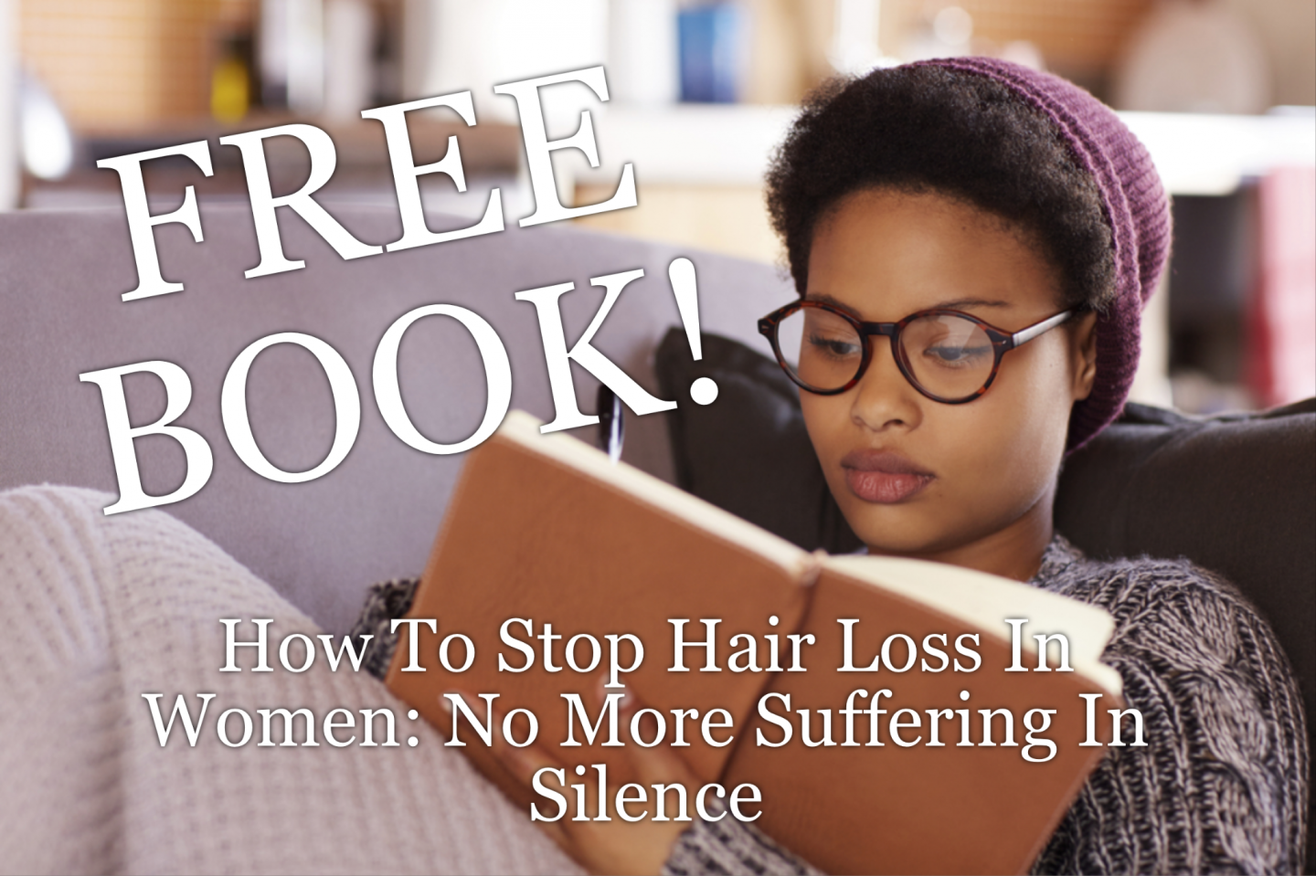 Free Book for you! It's the start of the holidays and I wanted to share my popular Kindle,How To Stop Hair Loss In Women: No More Suffering In Silence.